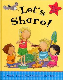 Let's Share! (A Mind Your Manners! Story Book)