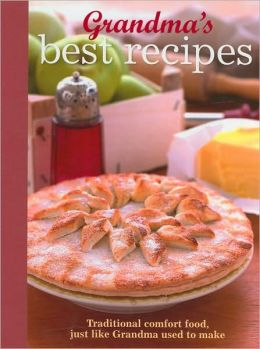 Grandma's Best Recipes