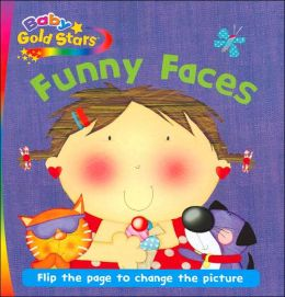 Funny Faces (Baby Gold Stars Series)