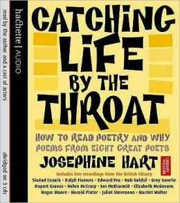 Catching Life by the Throat: How to Read a Poem and Why