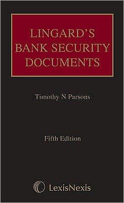 Lingard's Bank Security Documents