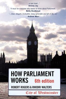 How Parliament Works 6th edition
