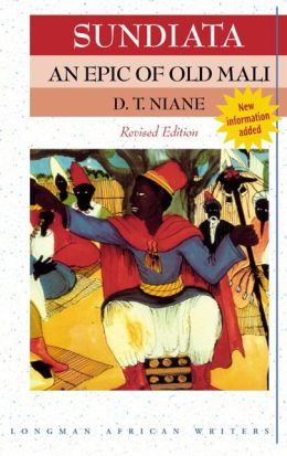 Sundiata an Epic of Old Mali