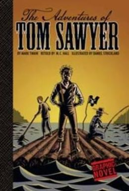 The Adventures of Tom Sawyer (Graphic Revolve Series)