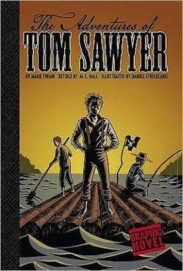 The Adventures of Tom Sawyer (Graphic Revolve Series)