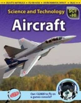 Science and Technology. Aircraft