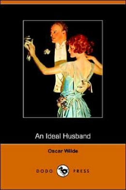 An Ideal Husband (Dodo Press)