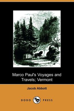 Marco Paul's Voyages And Travels, Vermont