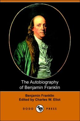 The Autobiography of Benjamin Franklin (