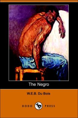 The Negro (Illustrated Edition)