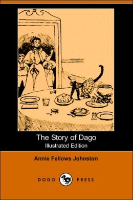 The Story Of Dago (Illustrated Edition)