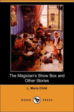 The Magician's Show Box And Other Stories