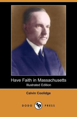 Have Faith In Massachusetts (Illustrated Edition)