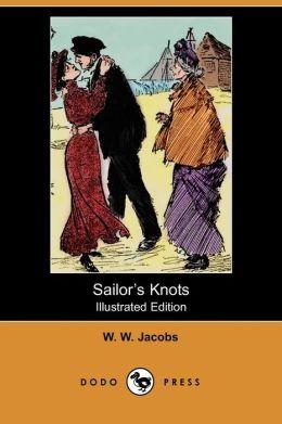 Sailor's Knots (Illustrated Edition) (Dodo Press)