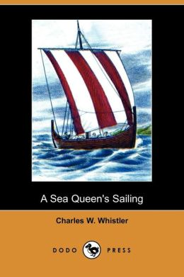 A Sea Queen's Sailing