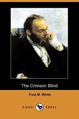 The Crimson Blind (Dodo Press)