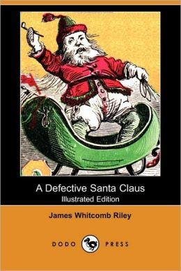 A Defective Santa Claus (Illustrated Edition)