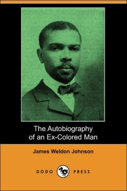 The Autobiography Of An Ex-Colored Man (Dodo Press)