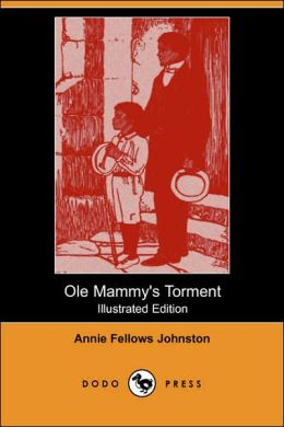 Ole Mammy's Torment (Illustrated Edition)
