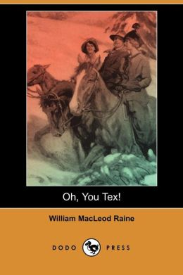 Oh, You Tex! (Dodo Press)