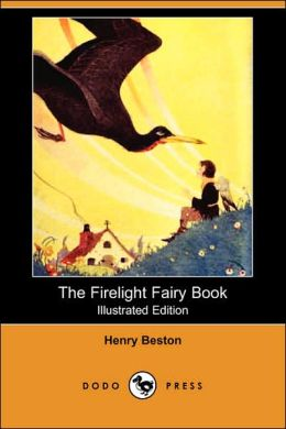 The Firelight Fairy Book (Illustrated Edition)