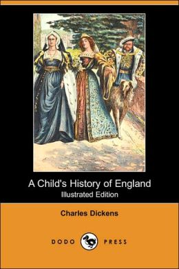 A Child's History of England (Illustrated Edition) (Dodo Press)