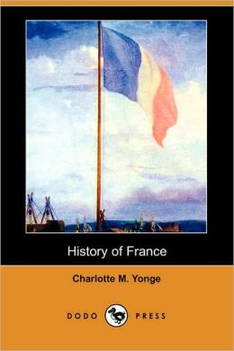 History of France (Dodo Press)