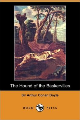 The Hound Of The Baskervilles (Dodo Press)