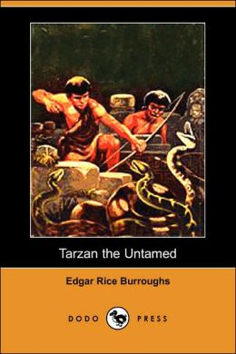 Tarzan The Untamed (Dodo Press)