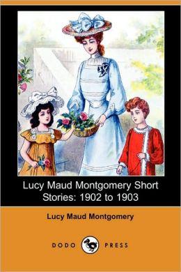 Lucy Maud Montgomery Short Stories