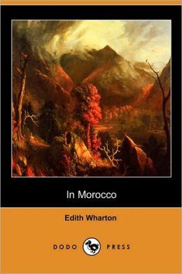 In Morocco (Dodo Press)