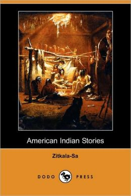 American Indian Stories (Dodo Press)