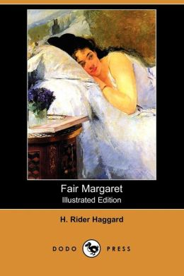Fair Margaret (Illustrated Edition)