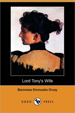 Lord Tony's Wife