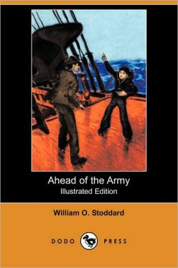 Ahead Of The Army (Illustrated Edition)