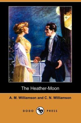 The Heather-Moon (Dodo Press)