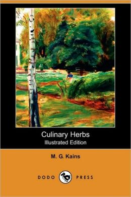 Culinary Herbs (Illustrated Edition)