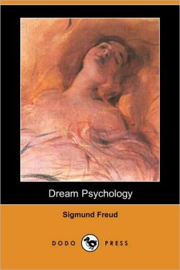Dream Psychology (Dodo Press)