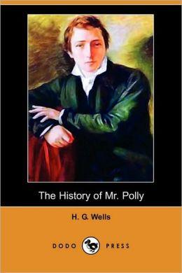 The History Of Mr. Polly (Dodo Press)