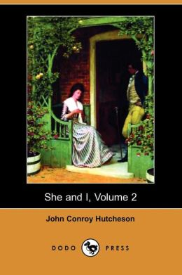 She And I, Volume 2 (Dodo Press)