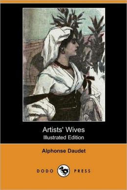 Artists' Wives (Illustrated Edition)
