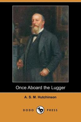 Once Aboard The Lugger (Dodo Press)