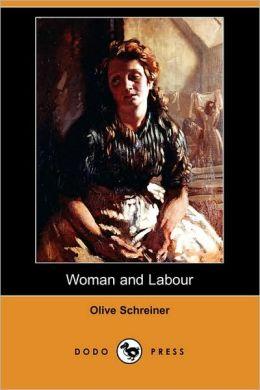 Woman and Labour (Dodo Press)