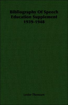 Bibliography of Speech Education Supplement 1939-1948