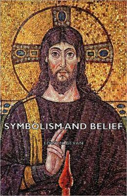 Symbolism And Belief