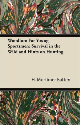 Woodlore For Young Sportsmen