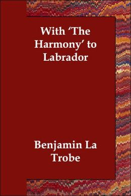 With 'the Harmony' to Labrador