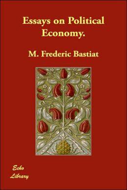 Essays on Political Economy.