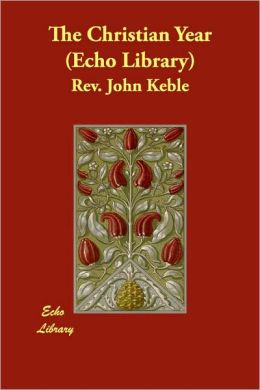 The Christian Year (Echo Library)