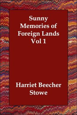 Sunny Memories Of Foreign Lands Vol 1